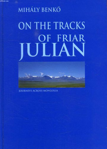 9789630069625: On the Tracks of Friar Julian