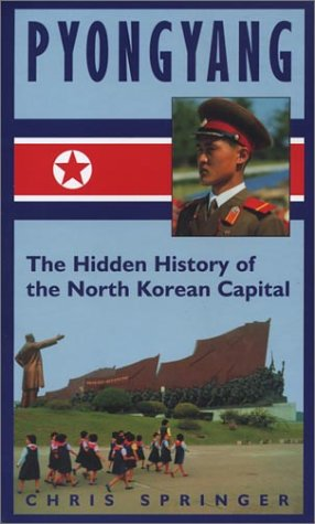 9789630081047: Pyongyang: The Hidden History of the North Korean Capital