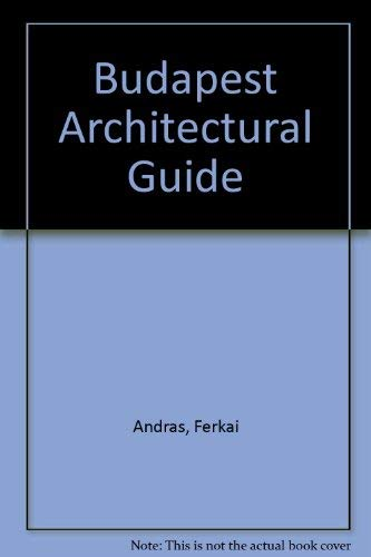 9789630485166: Budapest Architectural Guide