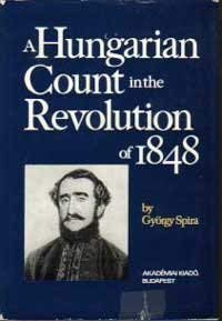 A Hungarian Count in the Revolution of 1848