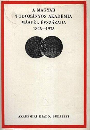 A Magyar Tudoma?nyos Akade?mia ma?sfe?l e?vsza?zada, 1825-1975: Pach Zsigmond P?l