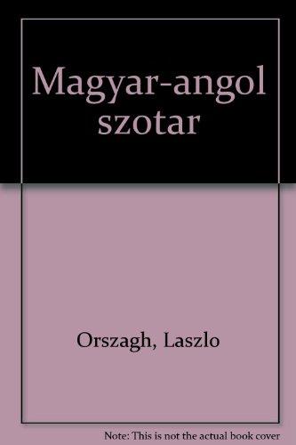 Magyar-angol szotar (Hungarian Edition): Laszlo Orszagh