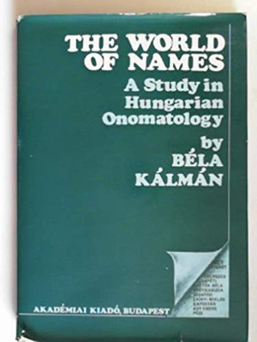 9789630513999: World of Names