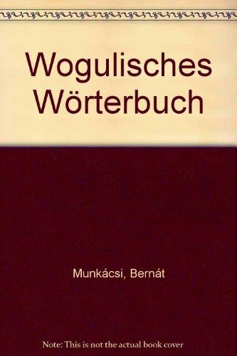 9789630538671: Wogulisches Wörterbuch (German Edition)