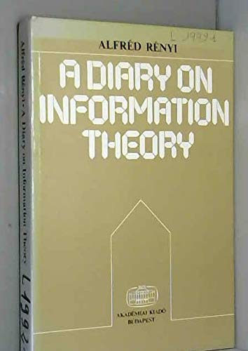 9789630538763: A diary of information theory