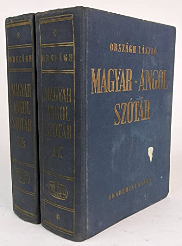 HUNGARIAN-ENGLISH DICTIONARY (MAGYAR-ANGOL SZOTAR); A - K,: Orszagh, Laszlo