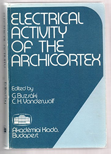 9789630541596: Electrical Activity of the Archicortex
