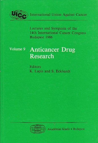 Anticancer Drug Research.: Lapis, K. and S. Eckhardt (Eds.):