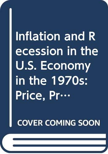 9789630547802: Inflation and Recession in the U.S. Economy in the 1970s: Price, Profit and Business Cycles in Theory and Practice