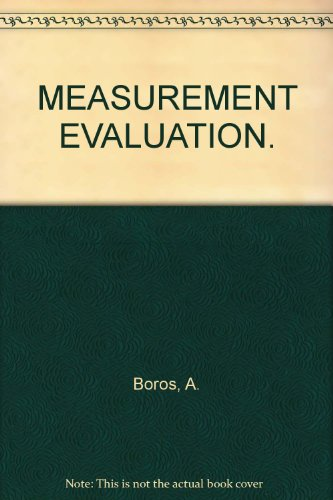 MEASUREMENT EVALUATION.: Boros, A.