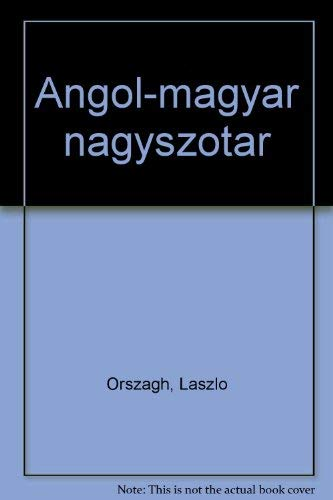 English-Hungarian Comprehensive Dictionary: Orszagh, Laszlo