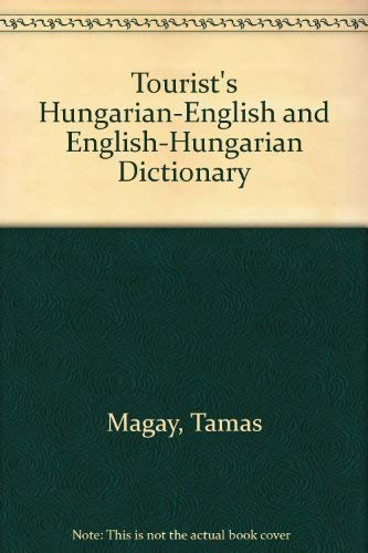 9789630564373: Tourist's Hungarian-English and English-Hungarian Dictionary