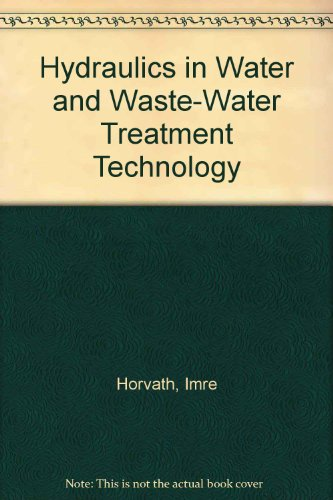 9789630564786: Hydraulics Water and Waste-water Treatment Technology