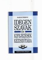 9789630567732: Idegen szavak es kifejezesek keziszotara (Hungarian Edition)
