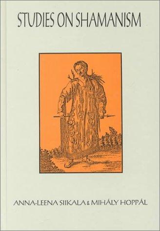 9789630574891: Studies On Shamanism : Ethnological Uralica Vol. 2