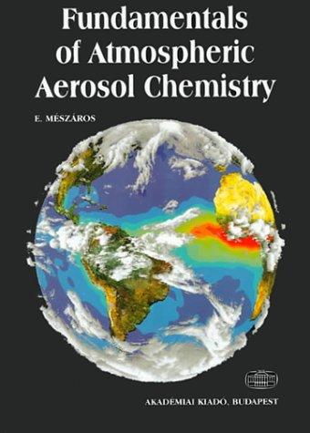 9789630576246: Fundamentals of Atmospheric Aerosol Chemistry