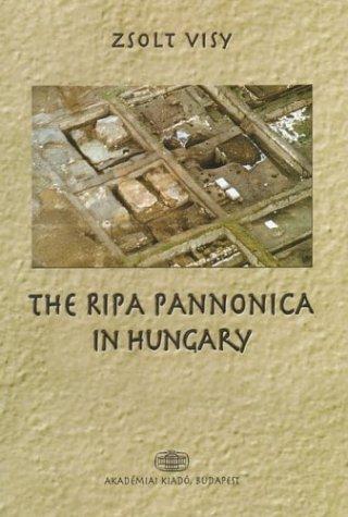9789630579803: The Ripa Pannonica in Hungary