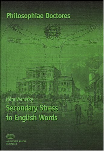 9789630580397: Secondary Stress in English Words