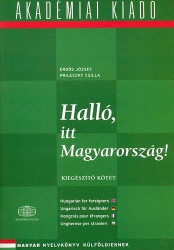 Hallo?, itt Magyarorsza?g! / Kiege?szi?to? ko?tet, Vol.: Erdos, Jozsef