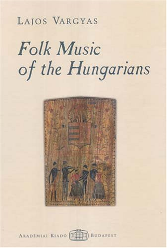 9789630581622: Folk Music of the Hungarians