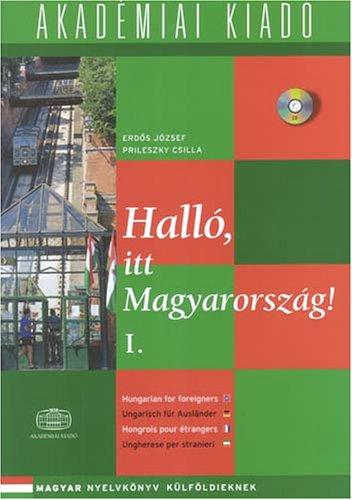 9789630583039: Hallo, Itt Magyarorszag!: Student Book 1