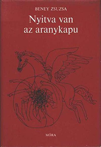 9789631117257: Nyitva van az aranykapu: [verselemzések] (Hungarian Edition)