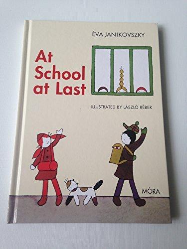 9789631190892: At School At Last - Már Iskolás Vagyok / English Language Translation / Hungarian Classics for Children