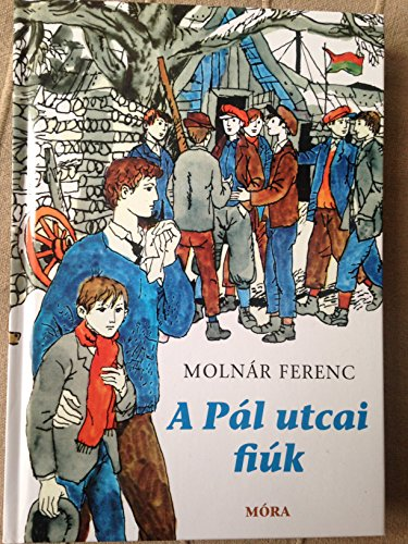 9789631196337: A Pál utcai fiúk / Classic Illustrated Edition - The Boys of Paul Street