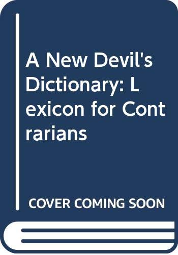 9789631255218: A New Devil's Dictionary: Lexicon for Contrarians