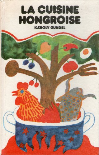 Hongroise abebooks for Cuisine hongroise