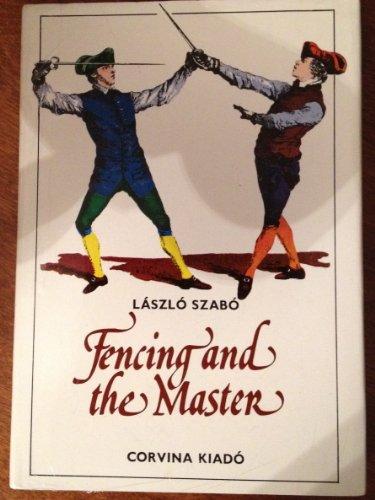 Fencing and the Master: Laszlo Szabo; S. Vamos