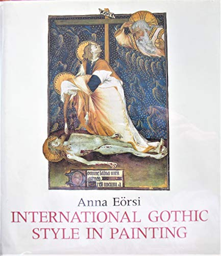 International Gothic Style in Painting: Eorsi, Anna