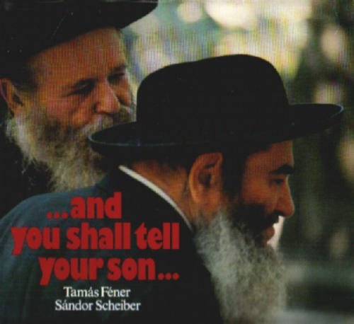 and you shall tell your son .: Sándor Scheiber, text;