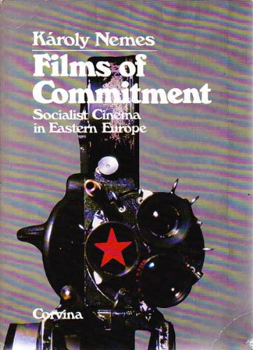 9789631321333: Films of commitment: Socialist cinema in Eastern Europe