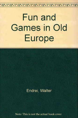 9789631323863: Fun and Games in Old Europe (English and Hungarian Edition)