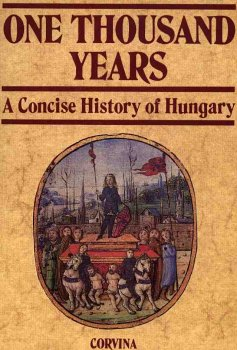 One Thousand Years: A Concise History of: Benda, Kalman; Hanak,