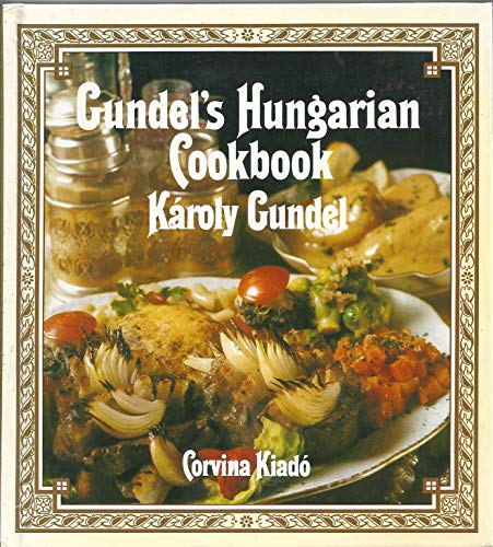 Gundel's Hungarian Cookbook