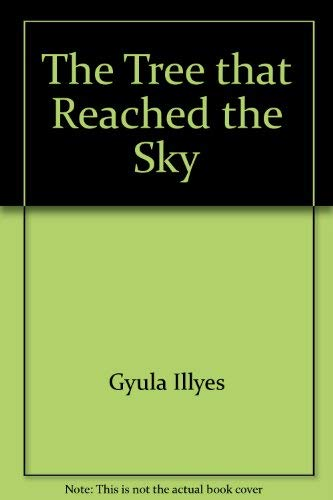9789631327809: The Tree That Reached the Sky: Hungarian Folktales
