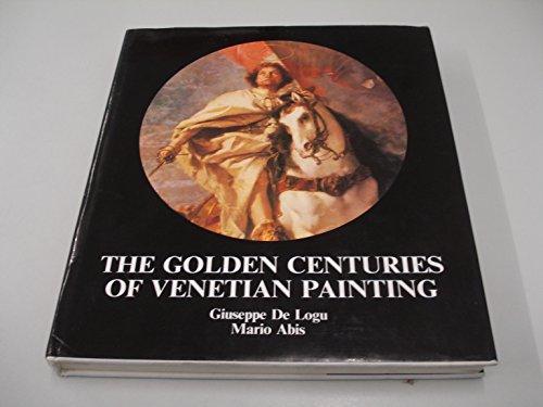 9789631328875: The Golden Centuries Of Venetian Painting