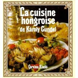 Cuisine hongroise abebooks for Cuisine hongroise