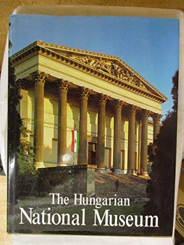 9789631337518: The Hungarian National Museum