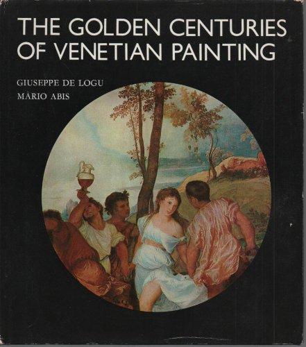 9789631343106: The Golden Centuries Of Venetian Painting