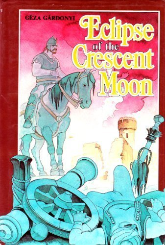 9789631343687: Eclipse of the Crescent Moon