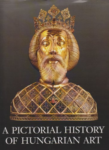 9789631345322: A Pictorial History of Hungarian Art