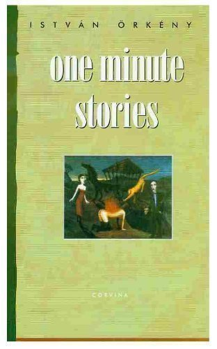 9789631345414: One Minute Stories