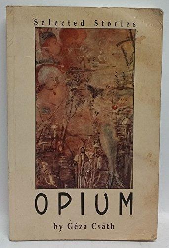 9789631349139: Opium