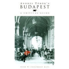 9789631349894: Budapest, A Critical Guide