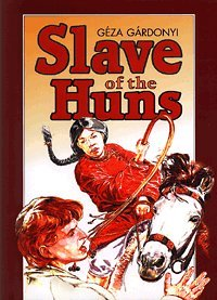 9789631351712: Slave of the Huns