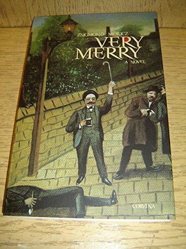9789631357080: Zsigmond Moricz: Very Merry / Translated by Bernard Adams / Uri Muri - 1928 (Hungarian Original Title) / Classic Hungarian Literature
