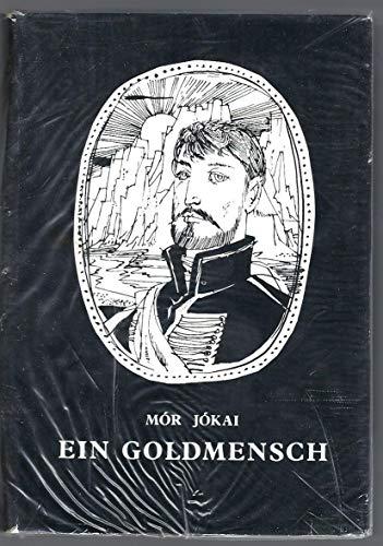 Ein Goldmensch.: n/a